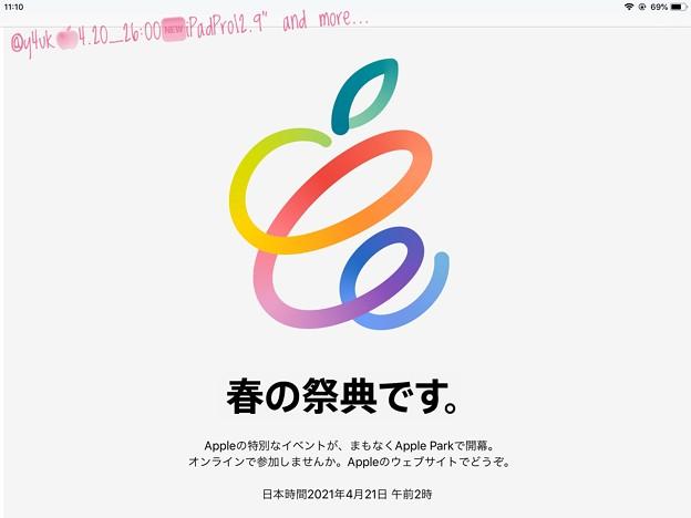 "4.20_26:00#AppleEvent Tonight""New iPadPro12.9""(miniLED&M1),AirTags""and more…""春の祭典です""TVより待望iPad Pro買う"