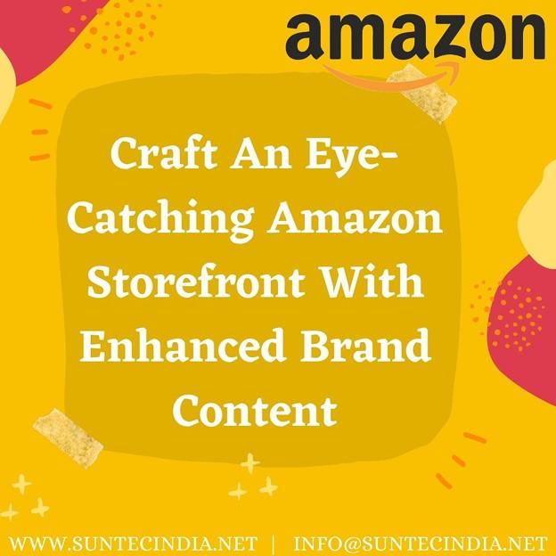 Benefits of Enhanced Brand Content (EBC) To Your Amazon Listings